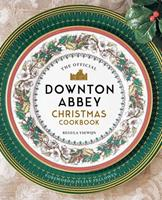 The Official Downton Abbey Christmas Cookbook 1681885352 Book Cover