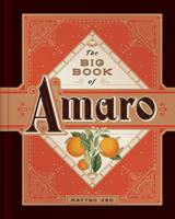 The Big Book of Amaro