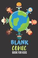 Blank Comic Book For Kids: Blank Comic Book For Kids Best Blank Comic Books For Kids To Write Stories 1705809057 Book Cover