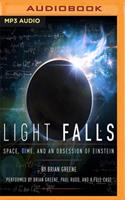 Light Falls: Space, Time, and an Obsession of Einstein 1978665245 Book Cover