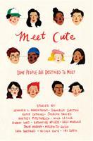 Meet Cute 1328759873 Book Cover