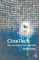 CineTech: Film, Convergence and New Media 1403936943 Book Cover