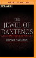The Jewel of Dantenos: Lee Starfinder Adventure: from the World of the Godling Chronicles, Book 0.5 1713624354 Book Cover