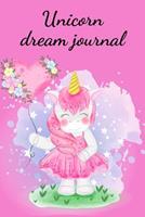 Unicorn dream journal 1034280228 Book Cover