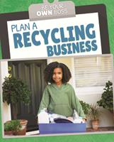 Plan a Recycling Business 1725319039 Book Cover