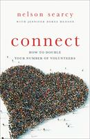 Connect: How to Double Your Number of Volunteers 0801014670 Book Cover