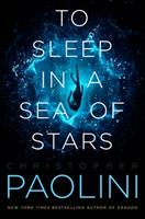 To Sleep in a Sea of Stars 1250762928 Book Cover