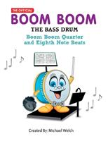 Boom Boom the Bass Drum - Quarter and Eighth Note Beats: Quarter and Eighth Note Beats 1985580918 Book Cover