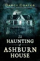 The Haunting of Ashburn House 1728220130 Book Cover