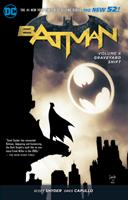 Batman, Volume 6: Graveyard Shift 1401252303 Book Cover