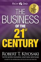 El negocio del siglo 21 / The Business of the 21st Century (Rich Dad) 1935944398 Book Cover