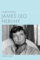 Understanding James Leo Herlihy 1611170745 Book Cover