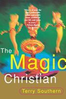 The Magic Christian 0802134653 Book Cover