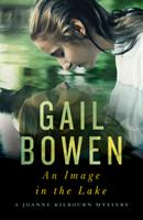 An Image in the Lake: A Joanne Kilbourn Mystery 1770416137 Book Cover