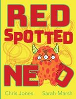 Red Spotted Ned 0957439253 Book Cover