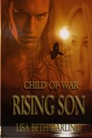 Child of War-Rising Son 0615721427 Book Cover