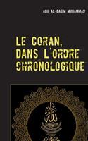 Le Coran: Dans l'ordre Chronologique de la Révélation 2322272973 Book Cover
