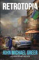 Retrotopia 1945810025 Book Cover