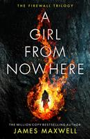 A Girl From Nowhere (The Firewall Trilogy Book 1) 1542005299 Book Cover