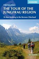 Tour of the Jungfrau Region (Cicerone Guide) 1852844833 Book Cover