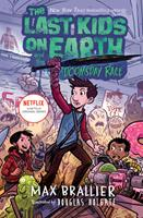 The Last Kids on Earth and the Doomsday Race 1984835378 Book Cover