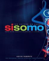 Sisomo: The Future on Screen 1576872688 Book Cover