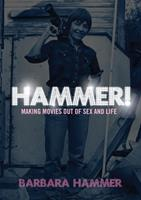 Hammer!: Making Movies Out of Life and Sex 1558616128 Book Cover