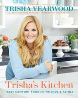 Trisha's Kitchen: Simple Recipes for Everyday Life