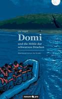 Domi und die Hhle der schwarzen Drachen: Abenteuerroman fr Kinder 399107186X Book Cover