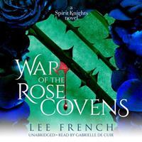 War of the Rose Covens Lib/E 1982698047 Book Cover