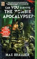 Can You Survive the Zombie Apocalypse? 145160775X Book Cover