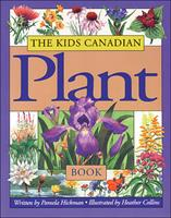 The Kids Canadian Plant Book 1550743317 Book Cover