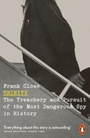 Trinity: The Treachery and Pursuit of the Most Dangerous Spy in History 0141986441 Book Cover