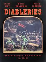 Diableries: Stereoscopic Adventures in Hell 0957424604 Book Cover
