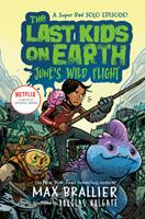The Last Kids on Earth: June's Wild Flight 0593117182 Book Cover