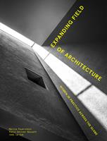 Expanding Field of Architecture: Women in Practice across the Globe 184822270X Book Cover