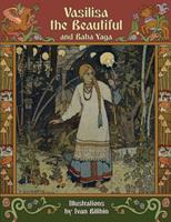 Vasilisa the Beautiful and Baba Yaga 1908478934 Book Cover
