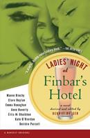 Ladies' Night at Finbar's Hotel 0156008661 Book Cover