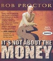 It's Not About the Money 1897404026 Book Cover