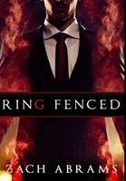 Ring Fenced: Premium Hardcover Edition 1034040979 Book Cover