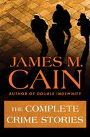 The Complete Crime Stories 1504011325 Book Cover