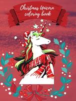 Christmas Unicorn coloring book 1034087657 Book Cover
