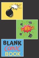 Blank Comic Book: Blank Comic Books For Kids To Write Stories Best Blank Comic Book 1705807534 Book Cover