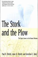 The Stork and the Plow : The Equity Answer to the Human Dilemma 0300071248 Book Cover
