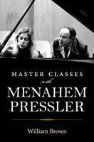 Master Classes with Menahem Pressler 0253042925 Book Cover