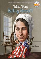 Who Was Betsy Ross? 0448482436 Book Cover