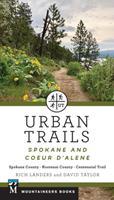 Urban Trails: Spokane and Coeur d'Alene: Spokane County, Kootenai County, Centennial Trail 1680512803 Book Cover