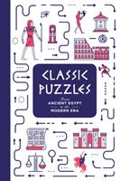 Classic Puzzles: From Ancient Egypt to the Modern Era 1787390977 Book Cover