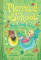 Ready, Steady, Swim (Mermaid School 3) 1419745220 Book Cover