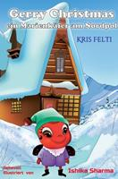 Gerry Christmas: Ein Marienkfer am Nordpol 3347172922 Book Cover